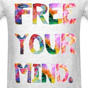 free your mind T-Shirts - Men's T-Shirt