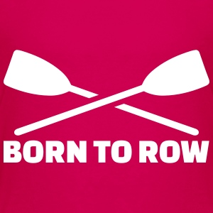 Born to row Kids' Shirts - Kids' Premium T-Shirt