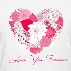 love you forever Women's T-Shirts