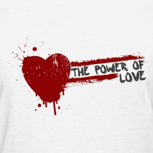 the power of love Women's T-Shirts - Women's T-Shirt