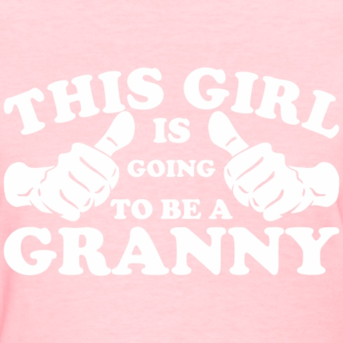 This Girl Is Going to Be A Granny
