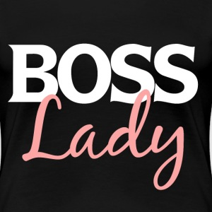 BOSS lady for bosses day - Women's Premium T-Shirt
