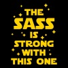 The Sass Is Strong Women's T-Shirts - Women's Premium T-Shirt
