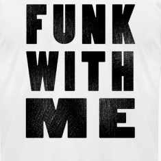 Funk with me