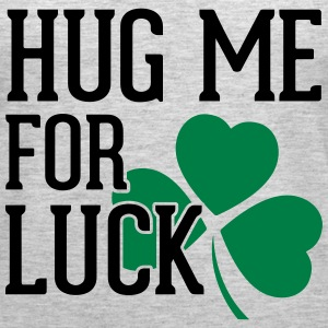Hug Me For Luck Tanks - Women's Premium Tank Top
