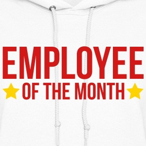 Employee Of The Month  Hoodies - Women's Hoodie
