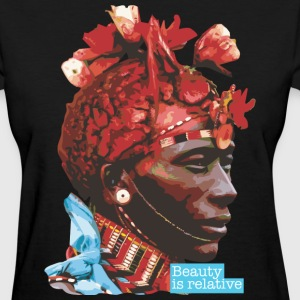 BEAUTY IS RELATIVE SERIES - 4 - Women's T-Shirt