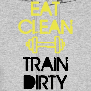 EAT CLEAN - TRAIN DIRTY Hoodies - Men's Hoodie