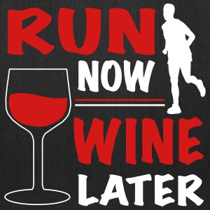 Run Now Wine Later Bags & backpacks - Tote Bag