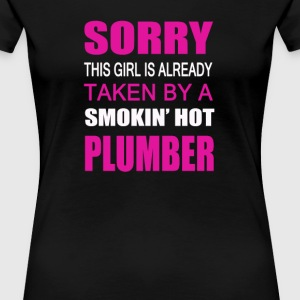 Taken By A Plumber - Women's Premium T-Shirt