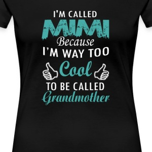 I'M CALLED MIMI - Women's Premium T-Shirt