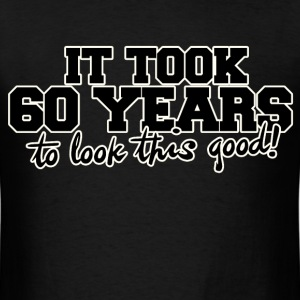 60th birthday party humor - Men's T-Shirt