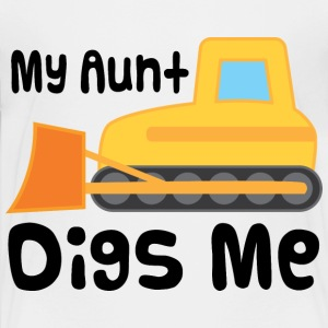 My Aunt Digs Me Bulldozer Baby & Toddler Shirts - Toddler Premium T-Shirt