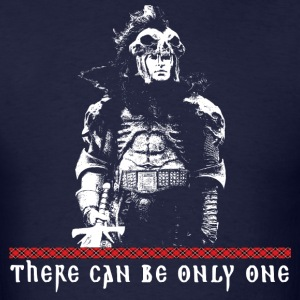 there can be only one T-Shirts - Men's T-Shirt