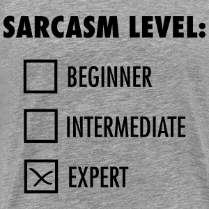 Sarcasm Level: Expert T-Shirts - Men's Premium T-Shirt