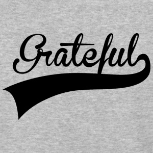 Grateful - Baseball T-Shirt