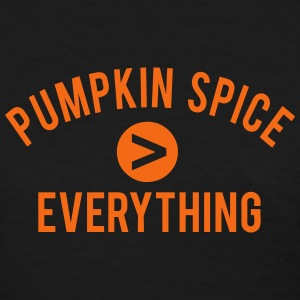 Pumpkin Spice  Everything Women's T-Shirts - Women's T-Shirt