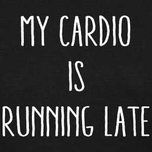 Running Late Is My Cardio Women's T-Shirts - Women's T-Shirt