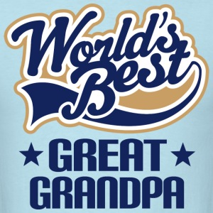 Worlds Best Great Grandpa T-Shirts - Men's T-Shirt