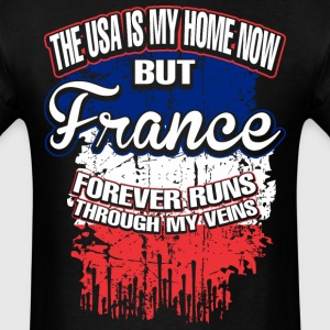 The USA Is My Home Now But France Forever Runs - Men's T-Shirt