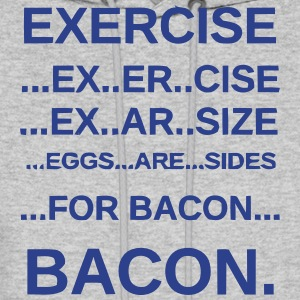 EXERCISE BACON Hoodies - Men's Hoodie