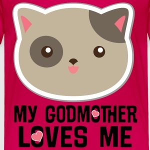 My Godmother Loves Me Baby & Toddler Shirts - Toddler Premium T-Shirt