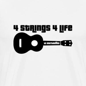 Ukulele 4 Strings 4 Life Black T-Shirts - Men's Premium T-Shirt