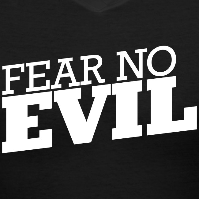 Womens Fear No Evil