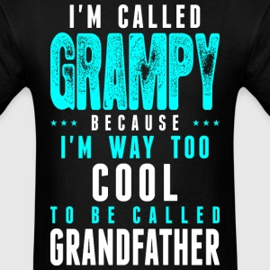 Im Called Grampy Cuz Way CoolTo Called Grandfather - Men's T-Shirt