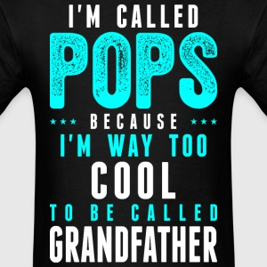 Im Called Pops Cuz Way Cool To Called Grandfather - Men's T-Shirt