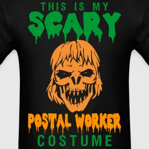 This Is My Scary Postal Worker Costume - Men's T-Shirt