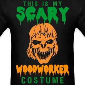 This Is My Scary Woodworker Costume - Men's T-Shirt