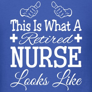 Retired Nurse T-Shirt T-Shirts - Men's T-Shirt
