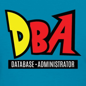 Database Administrator Tee - Women's T-Shirt