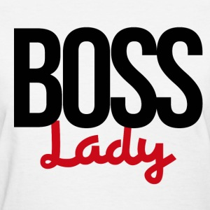 BOSS lady for bosses day  - Women's T-Shirt