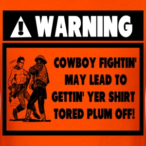 Warning Label for Cowboy Fights T-Shirts - Men's T-Shirt