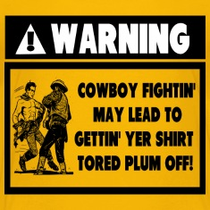 Warning Label for Cowboy Fights Kids' Shirts