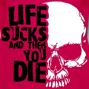 life sucks and then you die Tanks - Women's Premium Tank Top