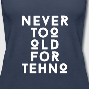 Techno never too old Tanks - Women's Premium Tank Top