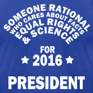 Design ~ Someone Rational for President