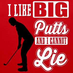 I like big putts and I cannot lie - golf Tank Tops - Men's Premium Tank