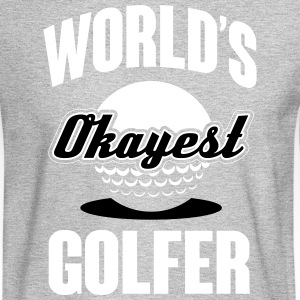 World's okayest Golfer Long Sleeve Shirts - Men's Long Sleeve T-Shirt