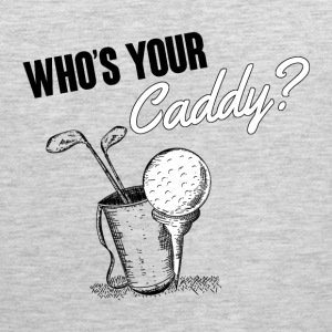 Golf: Who's your caddy? Tank Tops - Men's Premium Tank