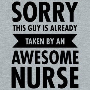 This Guy Is Already Taken By An Awesome Nurse T-Shirts - Unisex Tri-Blend T-Shirt by American Apparel