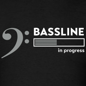 Bassline in progress T-Shirts - Men's T-Shirt