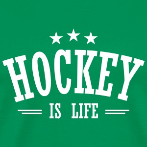 Hockey is life 3 T-Shirts - Men's Premium T-Shirt