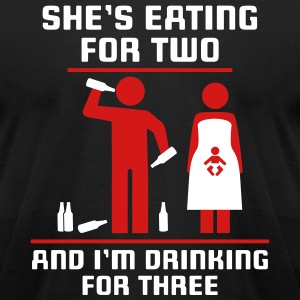 eating for two drinking for three T-Shirts - Men's T-Shirt by American Apparel