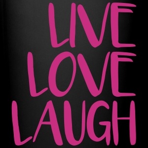 live love laugh Mugs & Drinkware - Full Color Mug