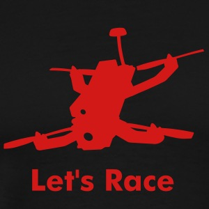 Let's Race Drones - Men's Premium T-Shirt