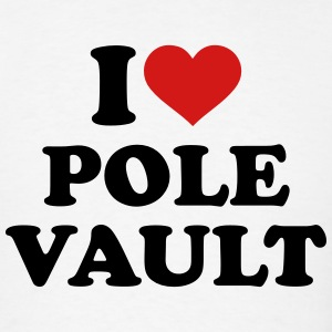 I love Pole vault T-Shirts - Men's T-Shirt